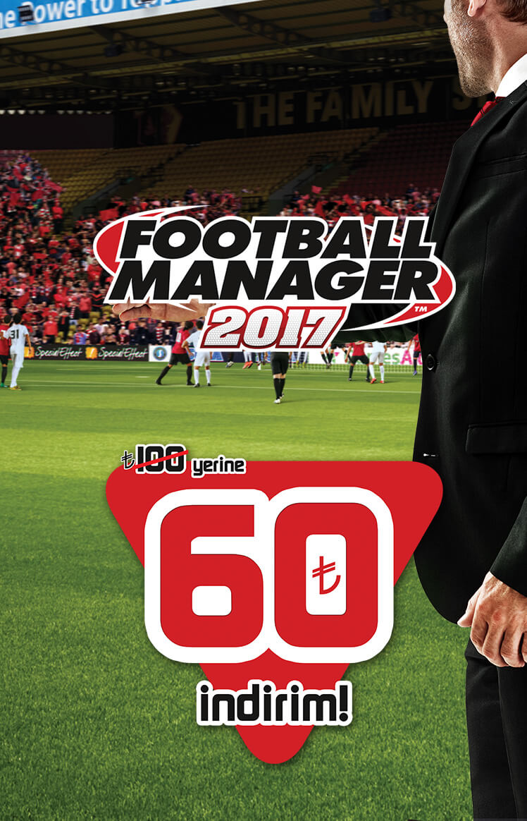 Football Manager 2017 Mart Kampanyası